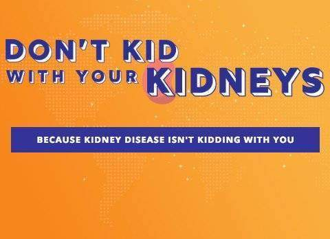 Learn about Dont Kid with Kidneys Campaign
